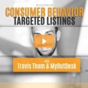 webinar consumer behavior targeted listings travis thom & myoutdesk