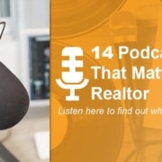 14 podcasts that matter to a realtor listen here to found out why