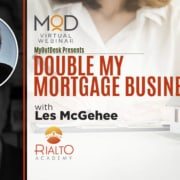 myoutdesk webinar with rialto academy les mcgehee double my mortgage business