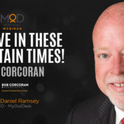 survive in these uncertain times bob corcoran and associates with myoutdesk