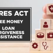 cares act free money loan forgiveness assistance