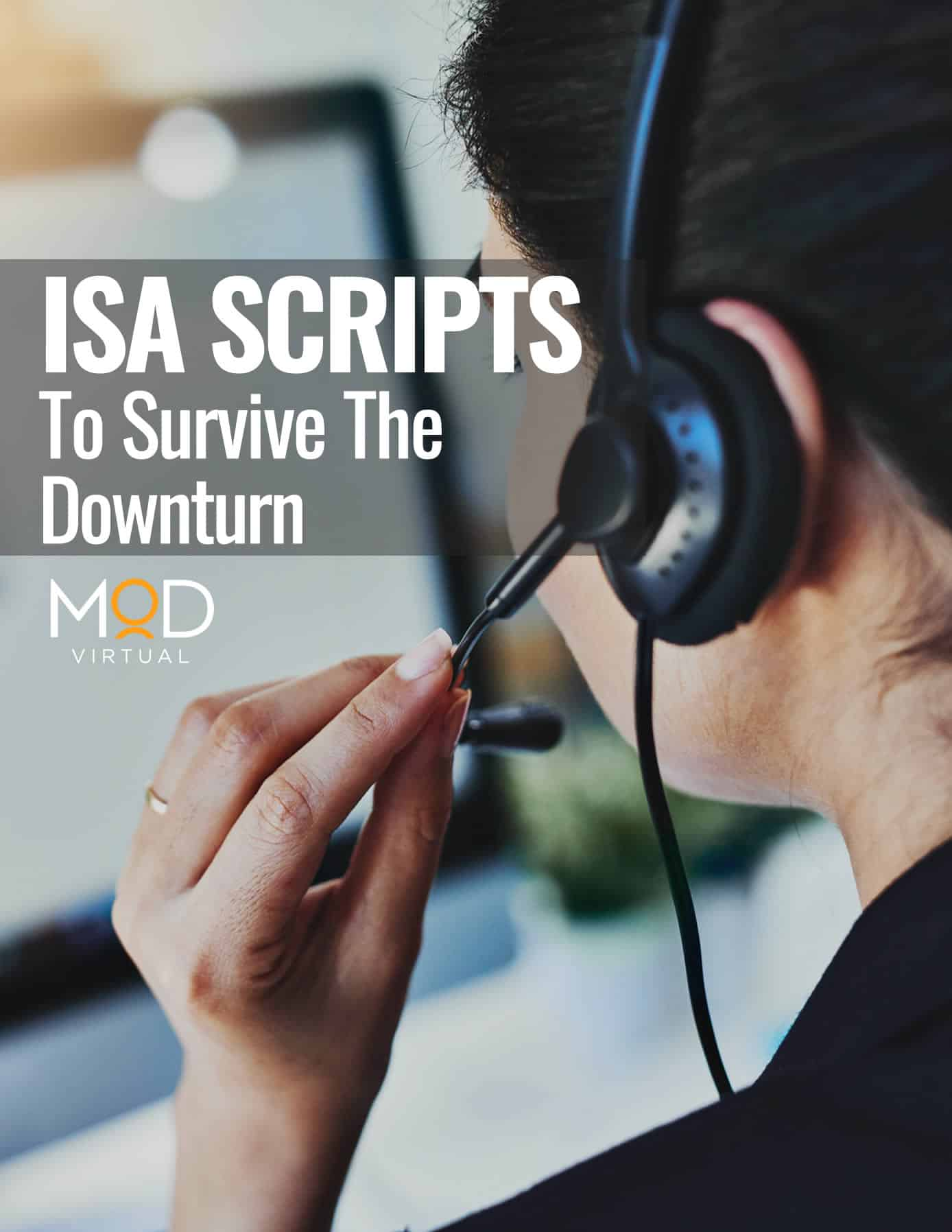 myoutdesk virtual assisant ISA Scripts to survive the downturn