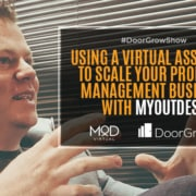 using a virtual assistant to scale your property management business with myoutdesk
