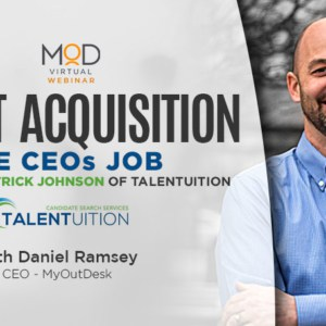 talent acquisition the ceos job featuring patrick johnson of talentuition and daniel ramsey photo of patrick johnson