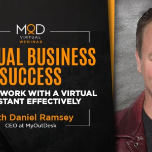 virtual business success how to work with a virtual assistant effectively with daniel ramsey