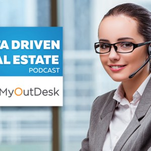 the data driven real estate podcast myoutdesk virtual assistant smiling