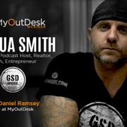 joshua smith GSD mode podcast host realtor coach and entrepreneur GSD Mode logo with daniel ramsey ceo at myoutdesk